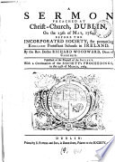 A Sermon Preached at Christ Church  Dublin  on the 13th of May  1764