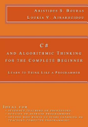 C  and Algorithmic Thinking for the Complete Beginner