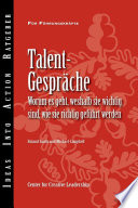 Talent Conversations  What They Are  Why They re Crucial  and How to Do Them Right  German