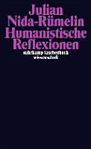Humanistische Reflexionen