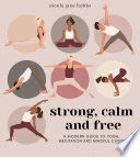 Book Strong  Calm and Free