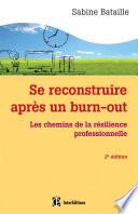 illustration Se reconstruire après un burn-out - 2e éd.