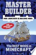 Master Builder Mod Launchers   Building Mods