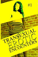 Transexual Erotic Encounters  1