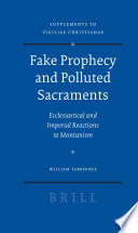Fake Prophecy and Polluted Sacraments