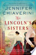 Mrs  Lincoln s Sisters Book PDF