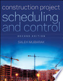 Construction Project Scheduling and Control