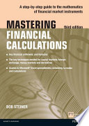 Mastering Financial Calculations : understanding of key financial concepts and mathematical...