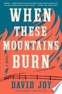 When These Mountains Burn Book PDF