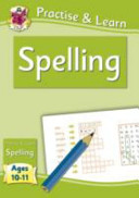 Practise   Learn  Spelling  Ages 10 11