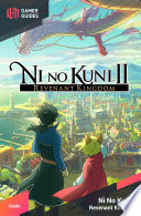 Ni No Kuni Ii Revenant Kingdom Strategy Guide