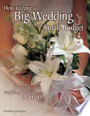 How to Have a Big Wedding on a Small Budget To Save Money On Wedding Attire Flowers Food