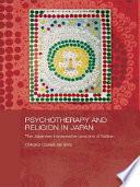 Ebook Psychotherapy and Religion in Japan Epub Chikako Ozawa-de Silva Apps Read Mobile