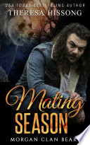Mating Season (Morgan Clan Bears, Book 1) Has Kept His Family Secret