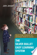 The Silver Bullet Easy Learning System