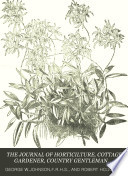 The Journal Of Horticilture Cottage Gardener Country Gentleman Bee Keeper And Poultry Choronicle