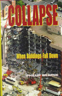 Collapse : forensic engineers into such structual collapses as the...
