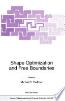 Shape Optimization And Free Boundaries book