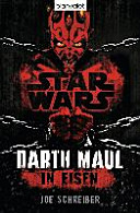 Star Wars TM  Darth Maul  In Eisen