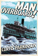 Man Overboard! True Historical Event Follows The Experiences Of