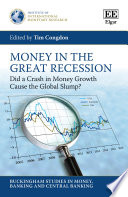 Money in the Great Recession