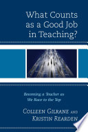 What Counts as a Good Job in Teaching