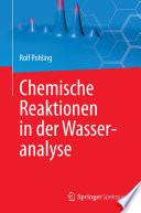 Chemische Reaktionen in der Wasseranalyse