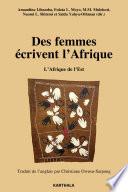 Des femmes écrivent l'Afrique. L'Afrique de l'Est