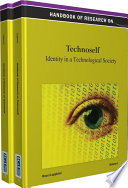 Handbook of Research on Technoself: Identity in a Technological Society Of Technology S Widespread Intertwinement With