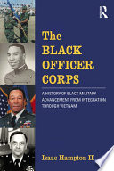 The Black Officer Corps