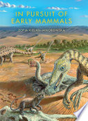 In Pursuit Of Early Mammals book