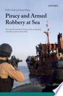 Piracy and Armed Robbery at Sea