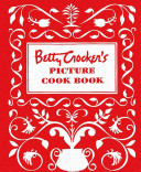 Betty Crocker S Picture Cookbook