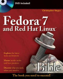 Fedora 7 and Red Hat Enterprise Linux Bible