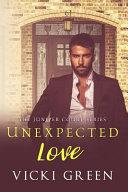 Unexpected Love  the Juniper Court Series