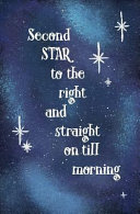 Second Star to the Right and Straight on Till Morning Book PDF