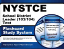 NYSTCE School District Leader  103 104  Test Flashcard Study System