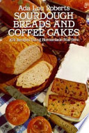 Sourdough Breads and Coffee Cakes
