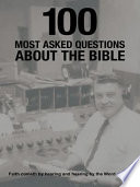 100 Most Asked Questions About The Bible