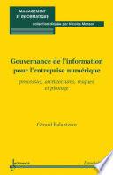 Gouvernance de l'information pour l'entreprise numérique