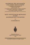 Neue Topologische Methoden in der Algebraischen Geometrie