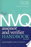 The NVQ Assessor and Verifier Handbook