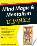 Mind Magic And Mentalism For Dummies