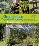Greenhouse Vegetable Gardening