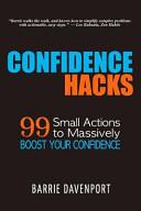 Confidence Hacks