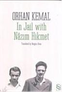 In Jail with Nazim Hikmet