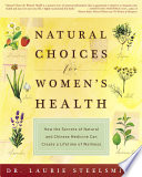 Natural Choices for Women s Health