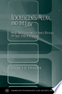 Adolescents Media And The Law