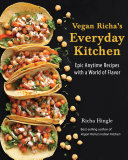 Vegan Richa s Everyday Kitchen