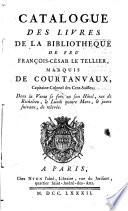 Veilingcatalogus, boeken F.C. le Tellier Courtanvaux, 4 maart e.v. 1782